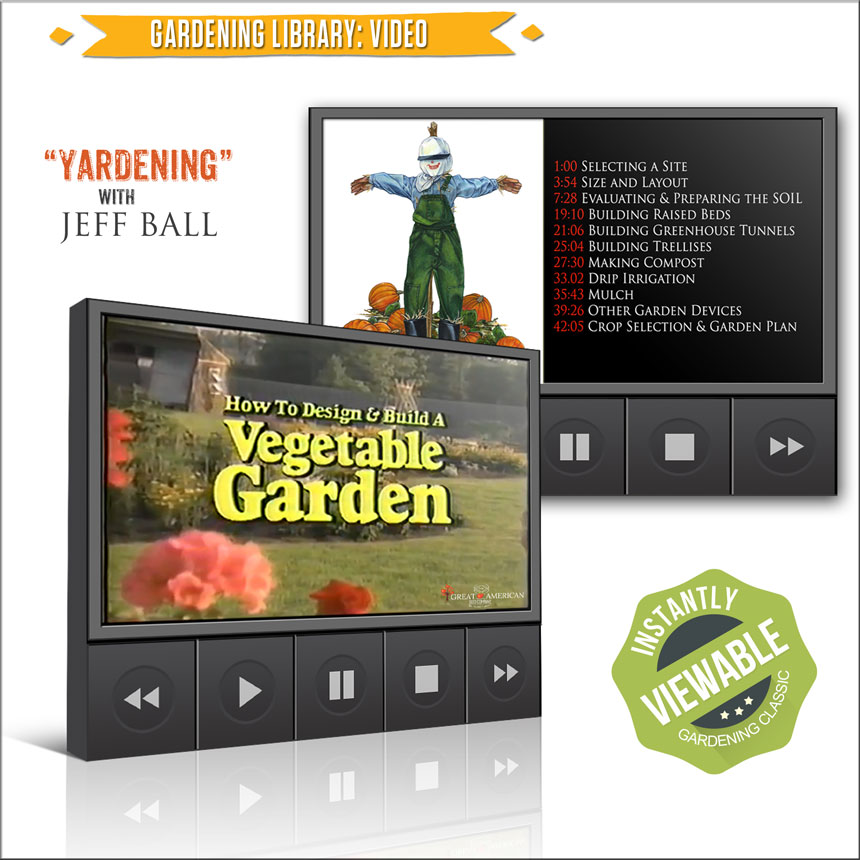 Heirloom Survival Seeds: Garden Library: Video: How to Design & Build a Vegetable Garden with Jeff Ball (Yardening)